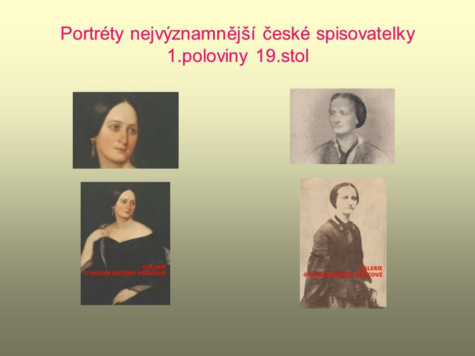 Portréty nejvýznamnější české spisovatelky 1.poloviny 19.stol