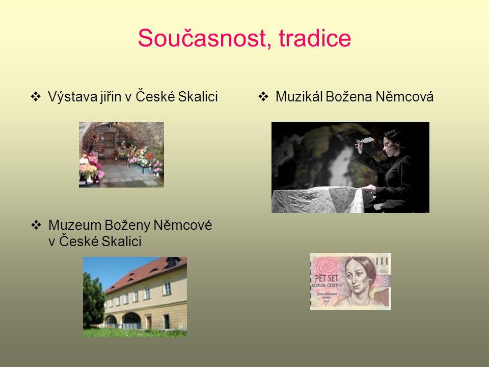 Současnost, tradice Výstava jiřin v České Skalici