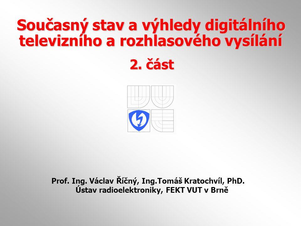 Současný stav a výhledy digitálního