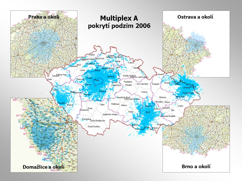 Multiplex A pokrytí podzim 2006 Praha a okolí Ostrava a okolí