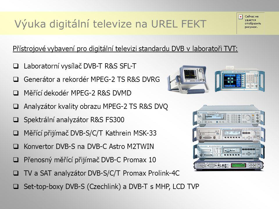 Výuka digitální televize na UREL FEKT