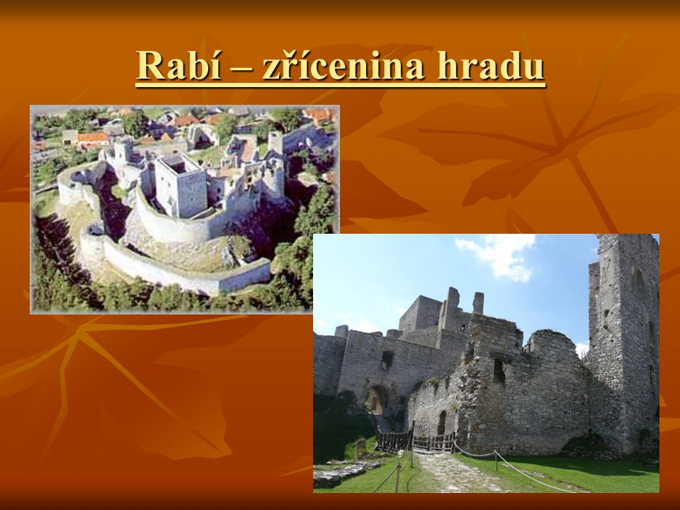 Rabí – zřícenina hradu