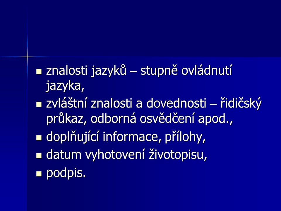 znalosti jazyků – stupně ovládnutí jazyka,