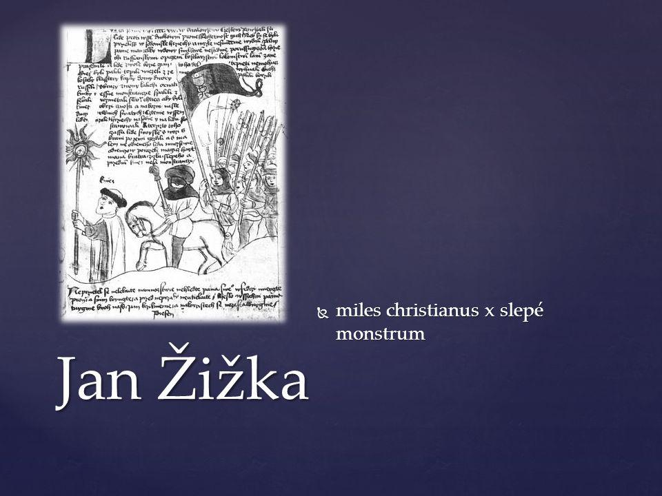 miles christianus x slepé monstrum