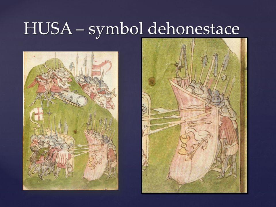 HUSA – symbol dehonestace