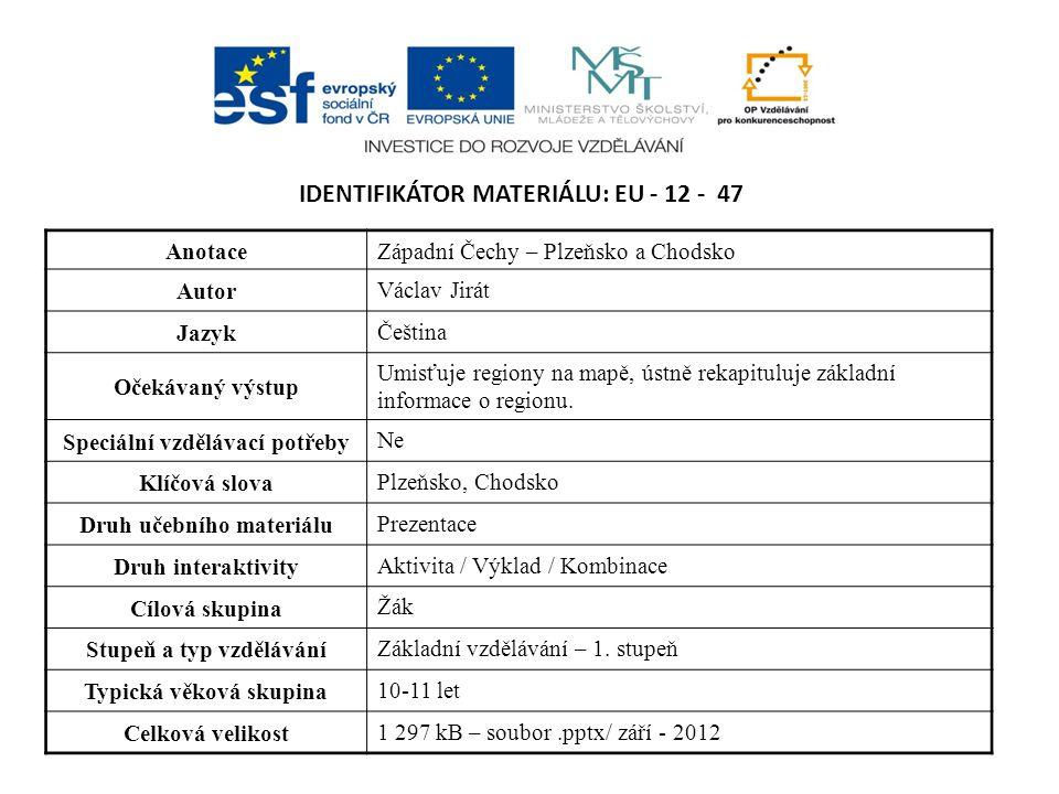 Identifikátor materiálu: EU - 12 - 47