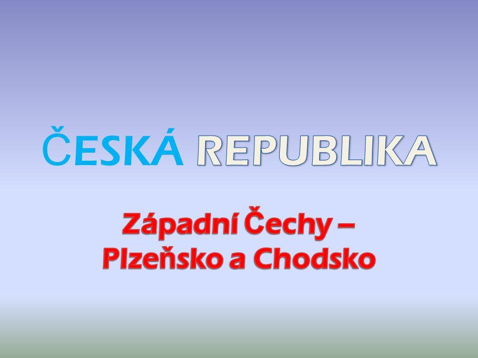 Západní Čechy – Plzeňsko a Chodsko