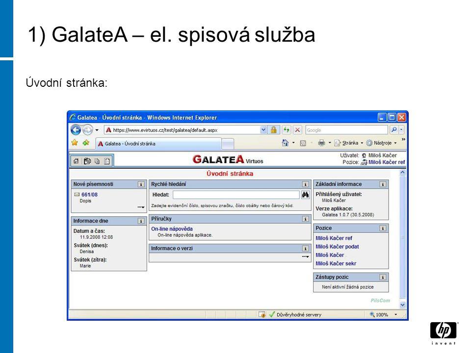1) GalateA – el. spisová služba