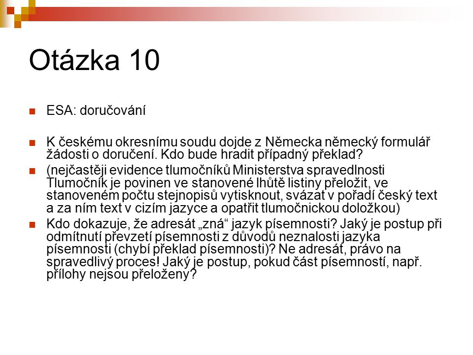 Otázka 10 ESA: doručování