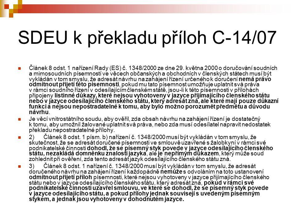 SDEU k překladu příloh C-14/07