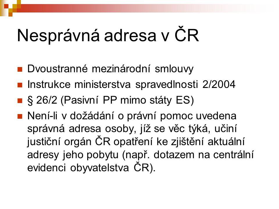 Nesprávná adresa v ČR Dvoustranné mezinárodní smlouvy