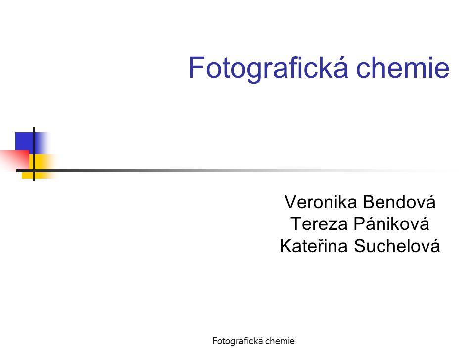 Veronika Bendová Tereza Pániková Kateřina Suchelová
