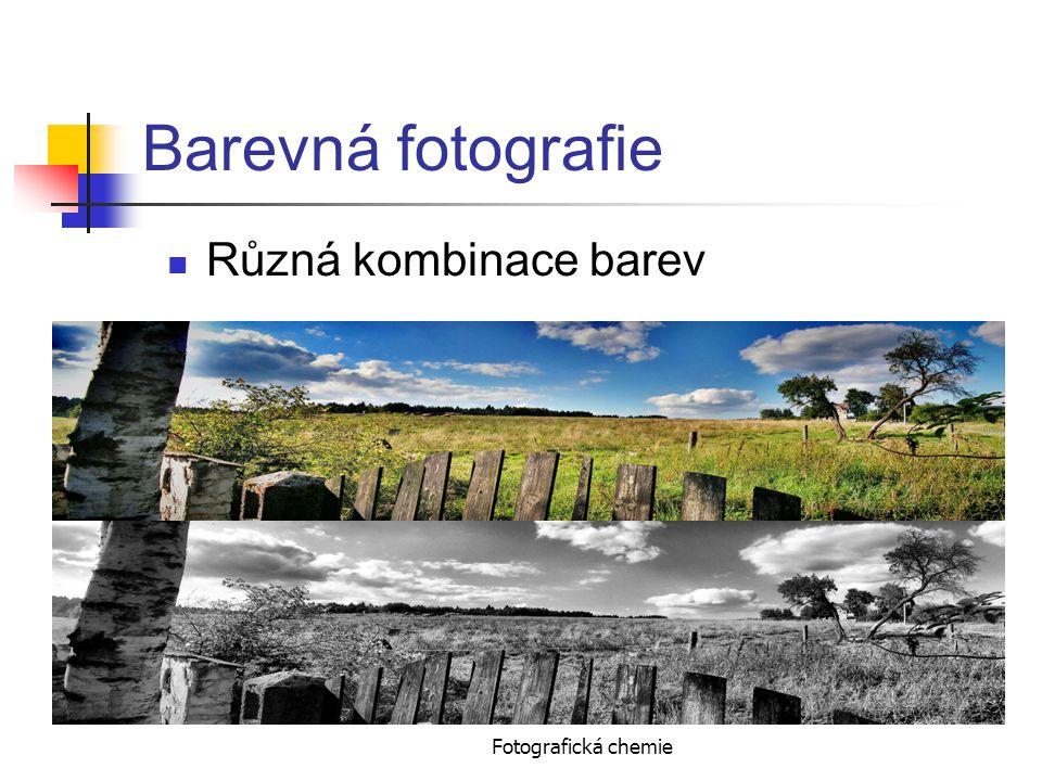 Barevná fotografie Různá kombinace barev Fotografická chemie