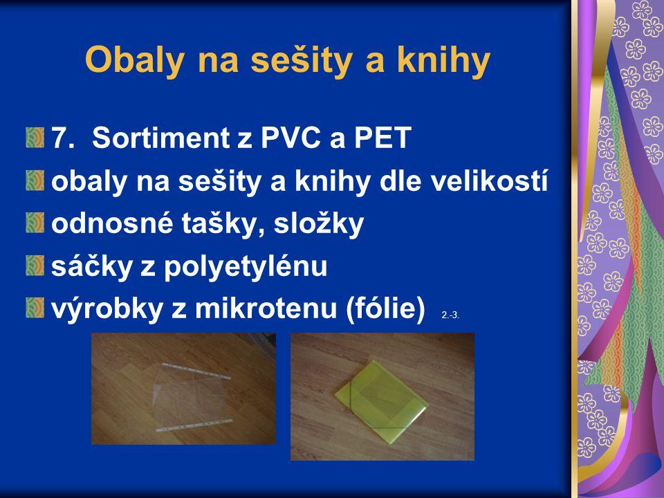Obaly na sešity a knihy 7. Sortiment z PVC a PET