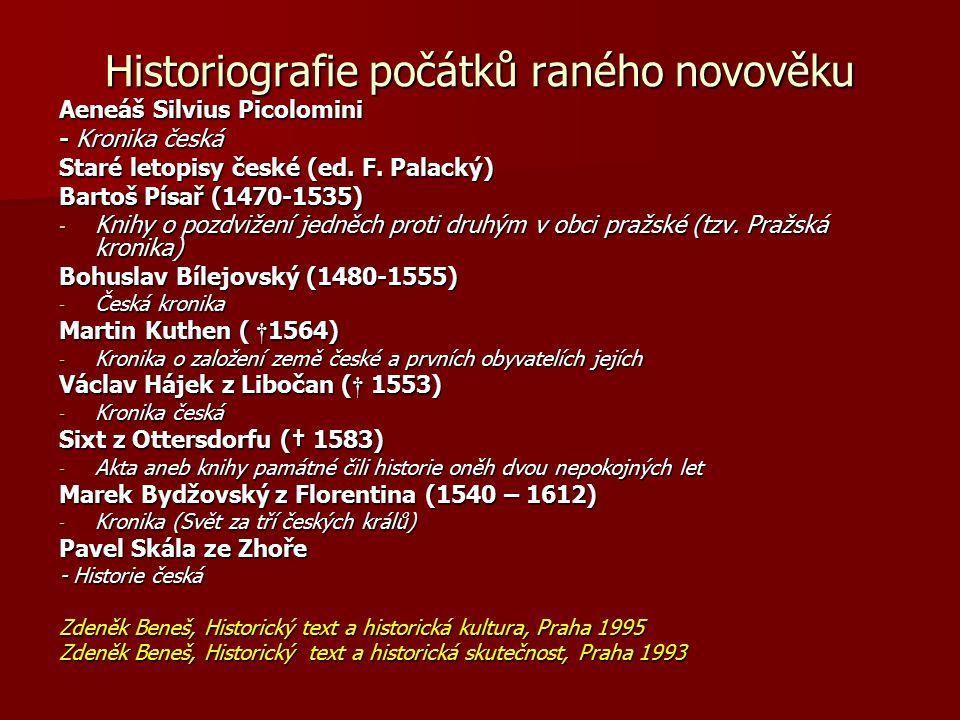 Historiografie počátků raného novověku