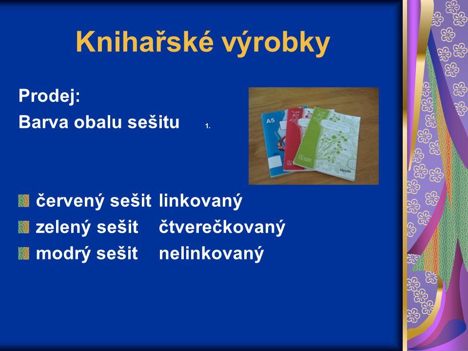 Knihařské výrobky Prodej: Barva obalu sešitu 1.