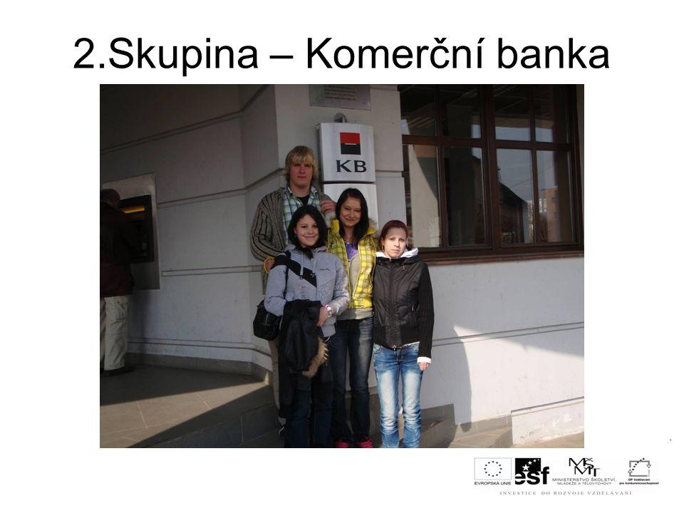 2.Skupina – Komerční banka
