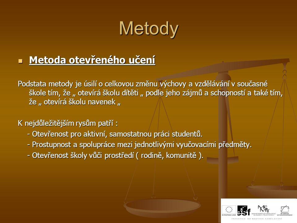 Metody Metoda otevřeného učení