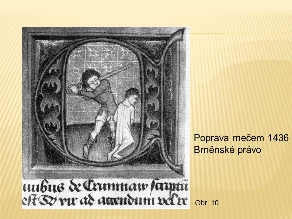 Poprava mečem 1436 Brněnské právo
