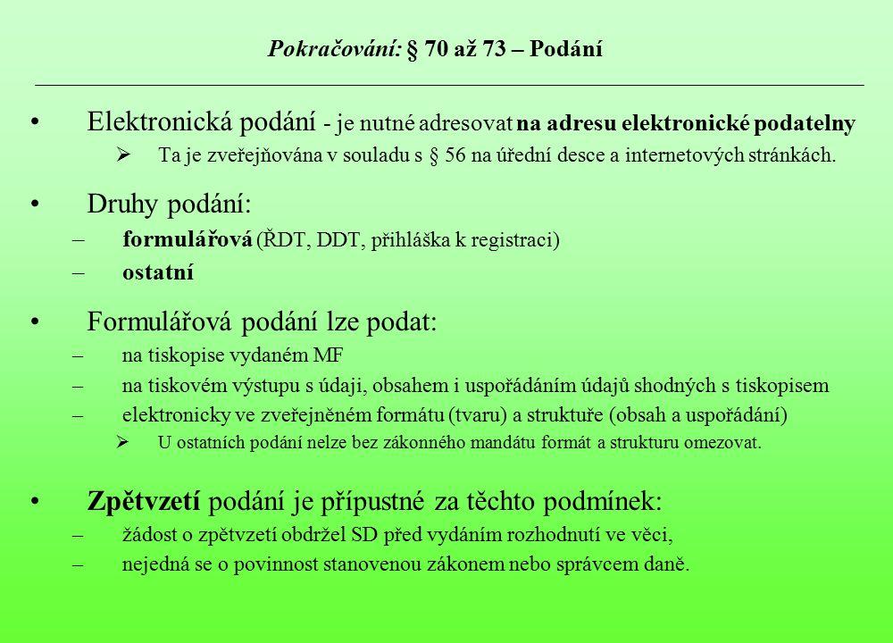 Pokračování: § 70 až 73 – Podání