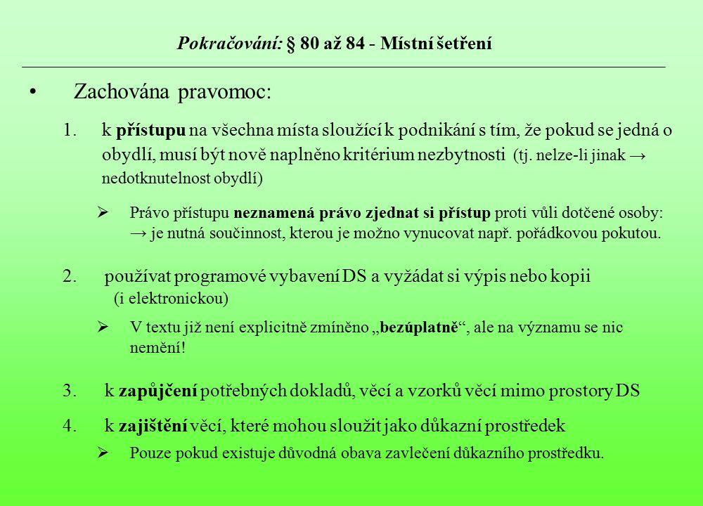 Pokračování: § 80 až 84 - Místní šetření