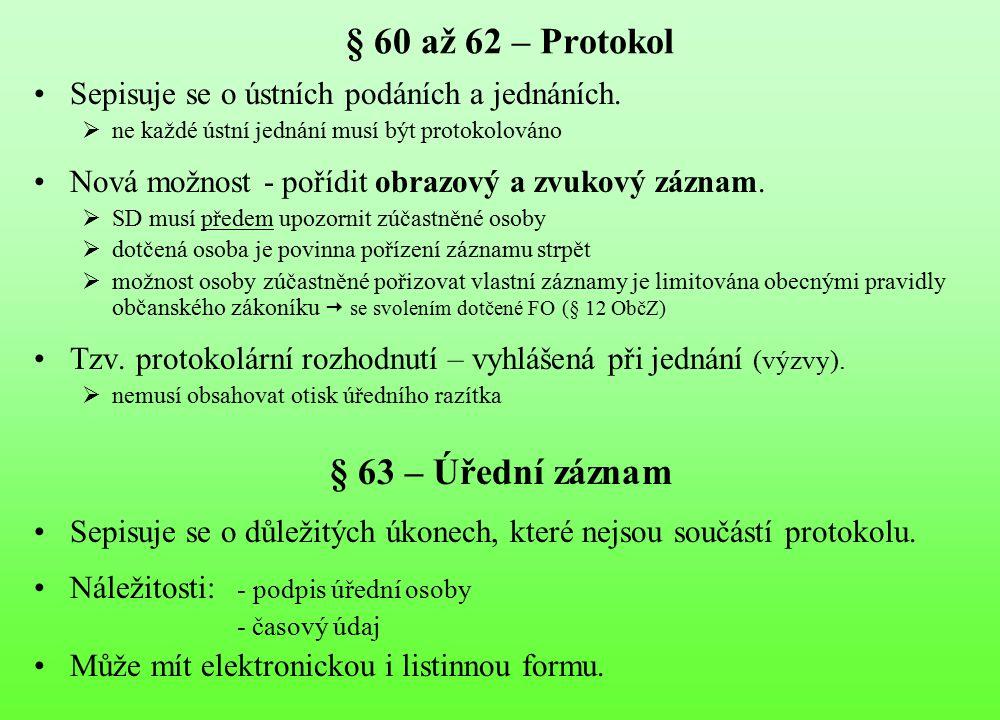 § 60 až 62 – Protokol § 63 – Úřední záznam