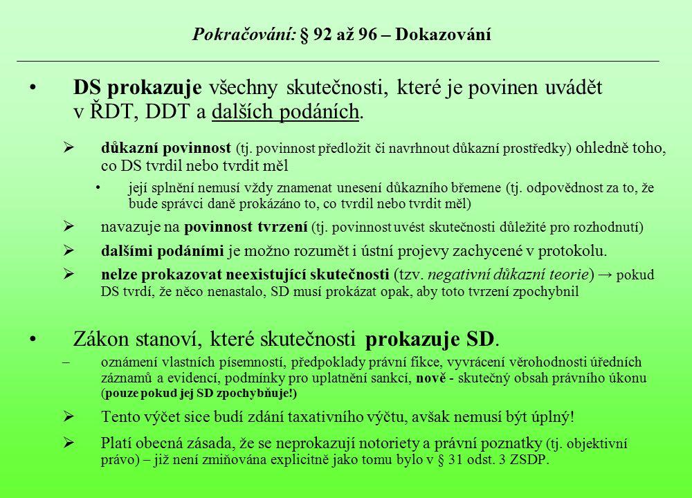 Pokračování: § 92 až 96 – Dokazování