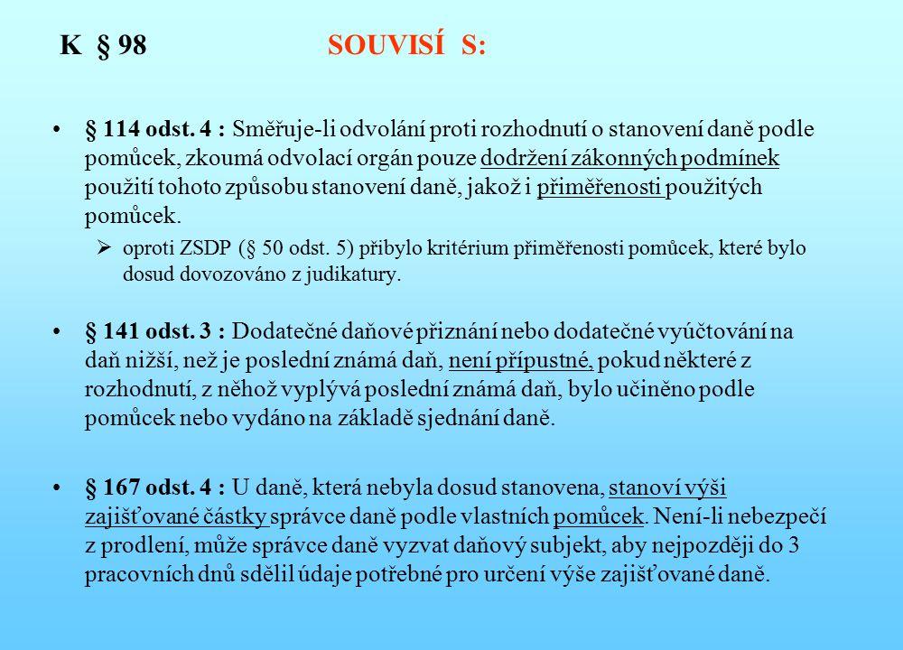 K § 98 SOUVISÍ S: