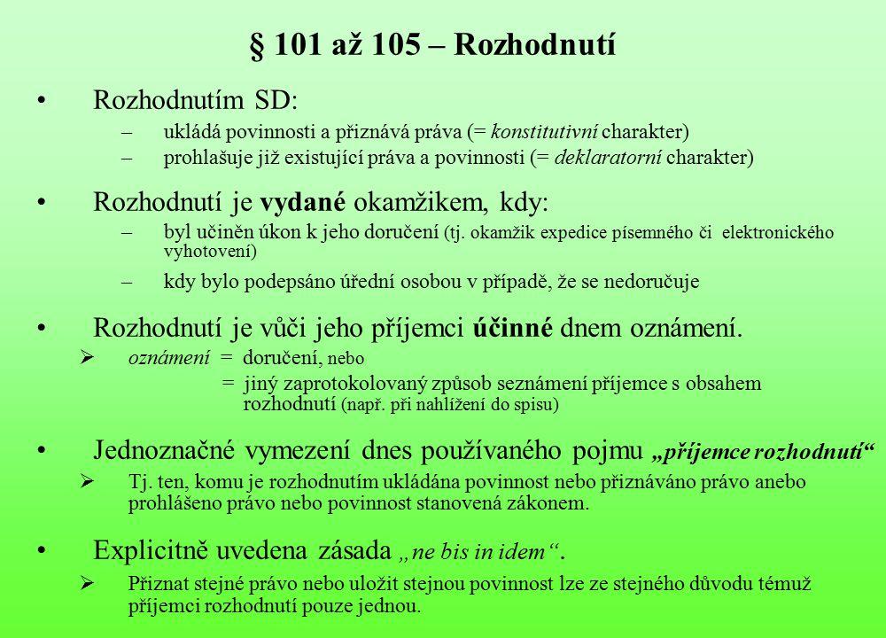 § 101 až 105 – Rozhodnutí Rozhodnutím SD: