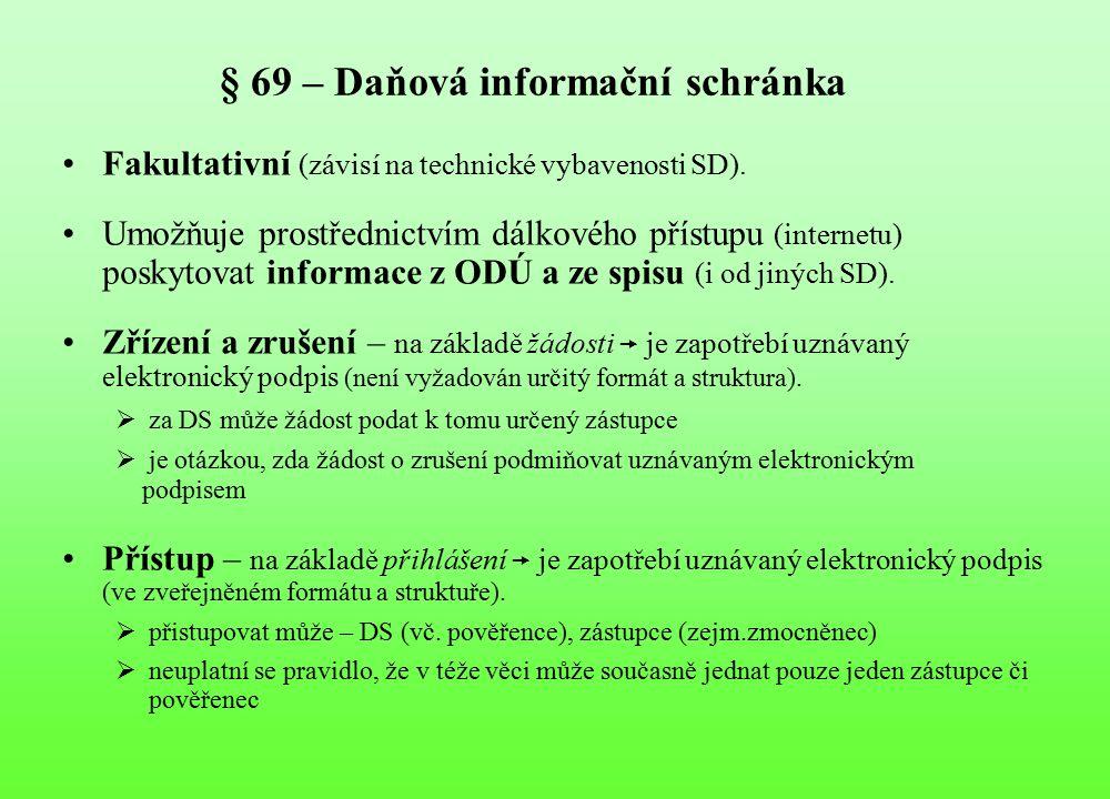 § 69 – Daňová informační schránka