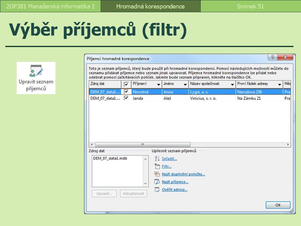 Výběr příjemců (filtr)
