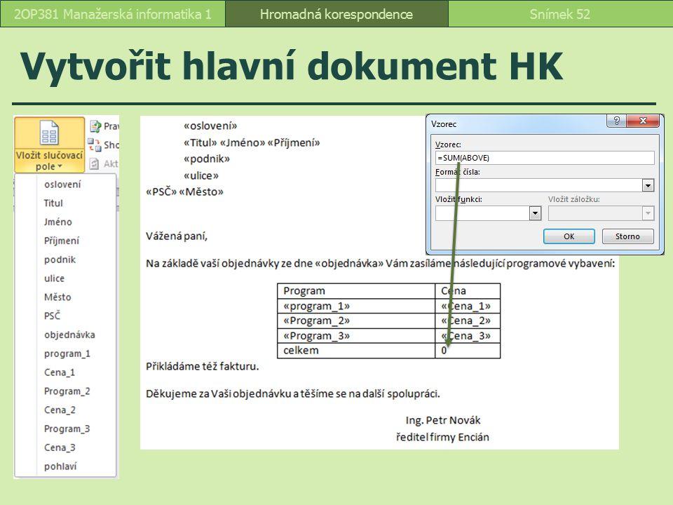 Vytvořit hlavní dokument HK