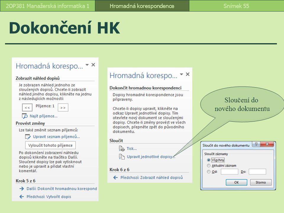 Dokončení HK Sloučení do nového dokumentu