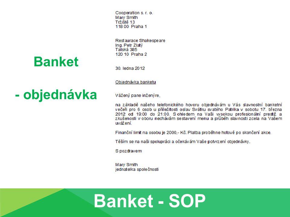 Banket - objednávka Banket - SOP