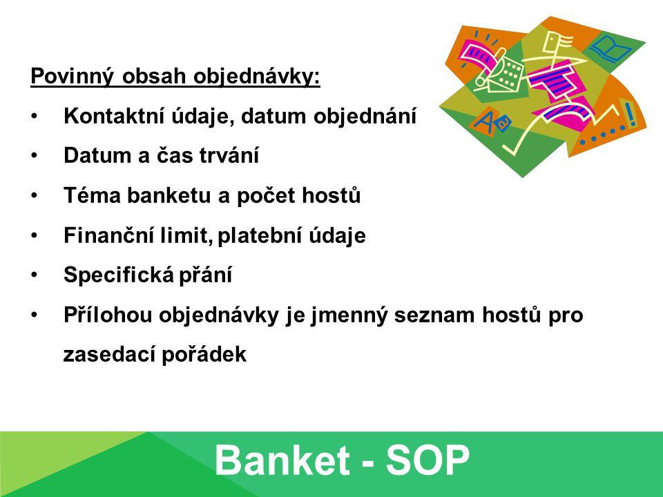 Banket - SOP Povinný obsah objednávky: