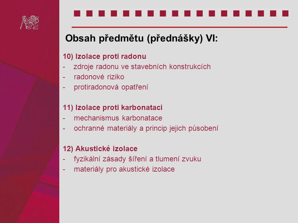 Obsah předmětu (přednášky) VI: