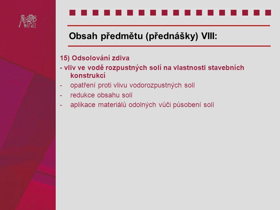 Obsah předmětu (přednášky) VIII: