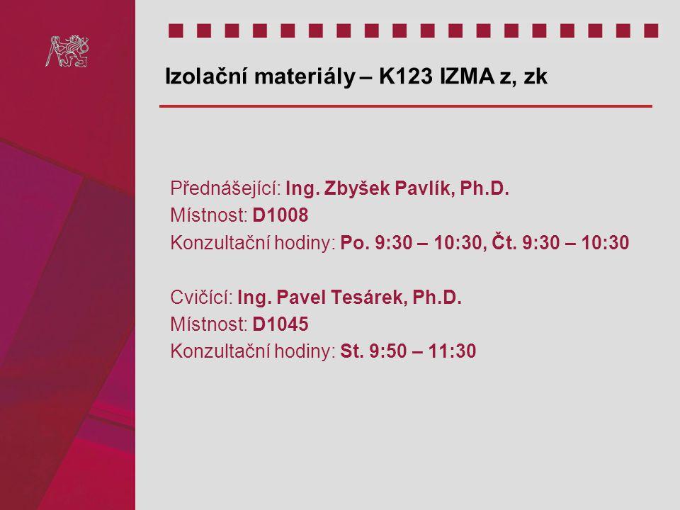 Izolační materiály – K123 IZMA z, zk