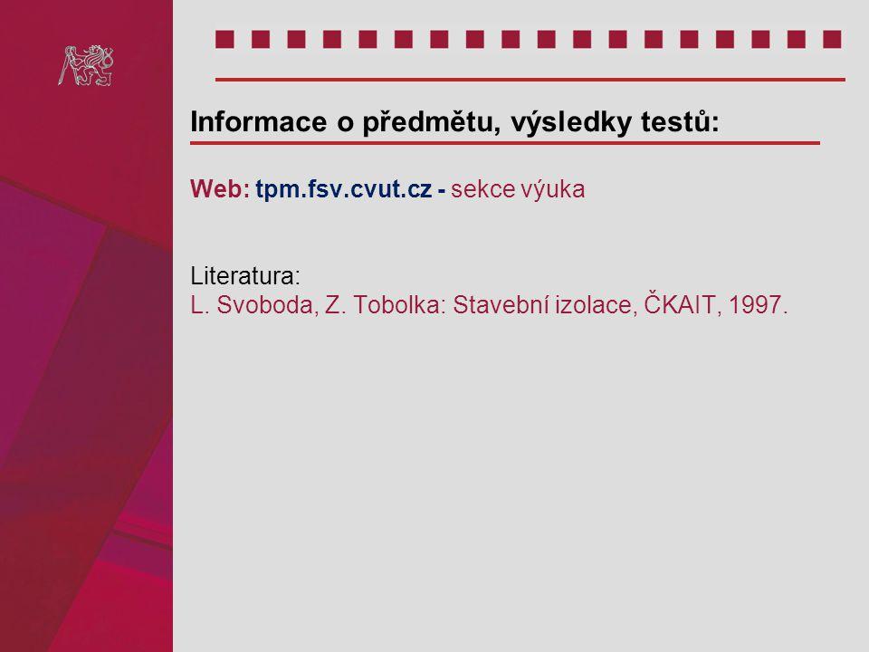 Informace o předmětu, výsledky testů: