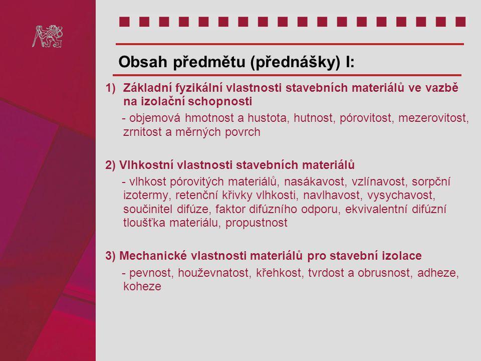 Obsah předmětu (přednášky) I:
