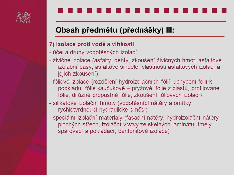 Obsah předmětu (přednášky) III: