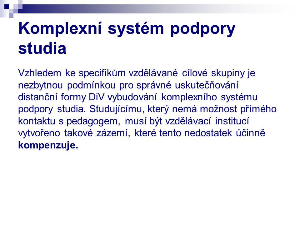 Komplexní systém podpory studia