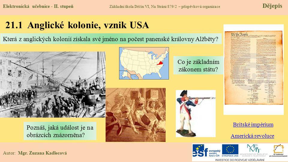 21.1 Anglické kolonie, vznik USA