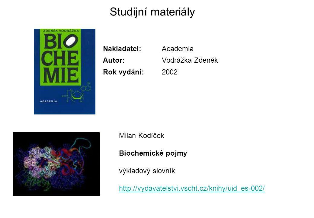 Studijní materiály Nakladatel: Academia Autor: Vodrážka Zdeněk