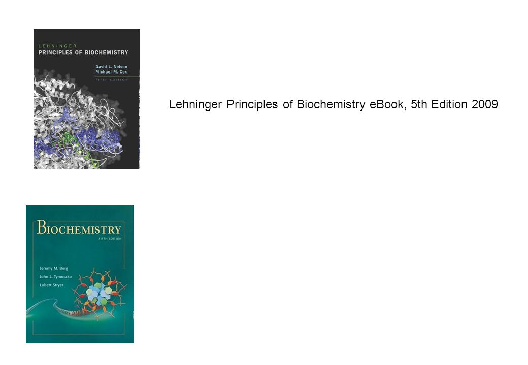 Lehninger Principles of Biochemistry eBook, 5th Edition 2009