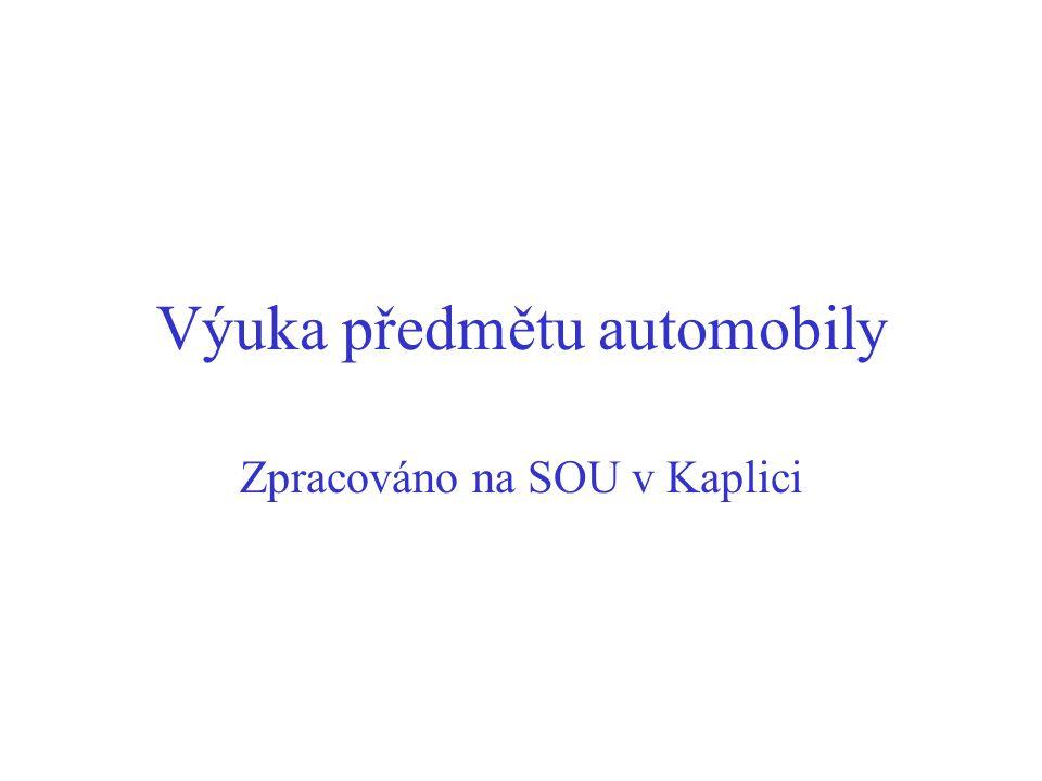 Výuka předmětu automobily