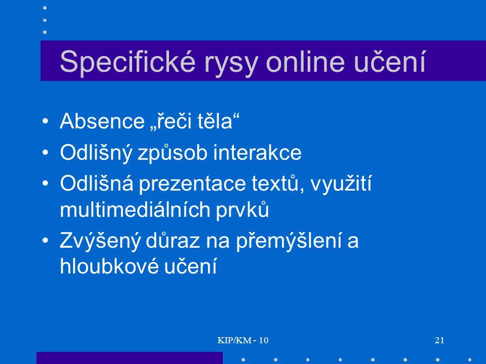 Specifické rysy online učení