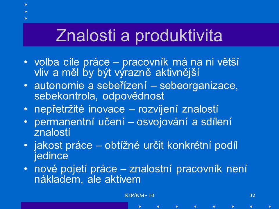 Znalosti a produktivita