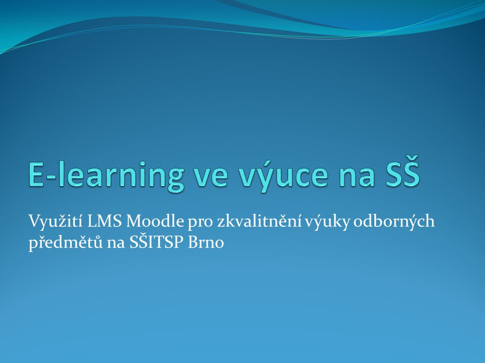 E-learning ve výuce na SŠ