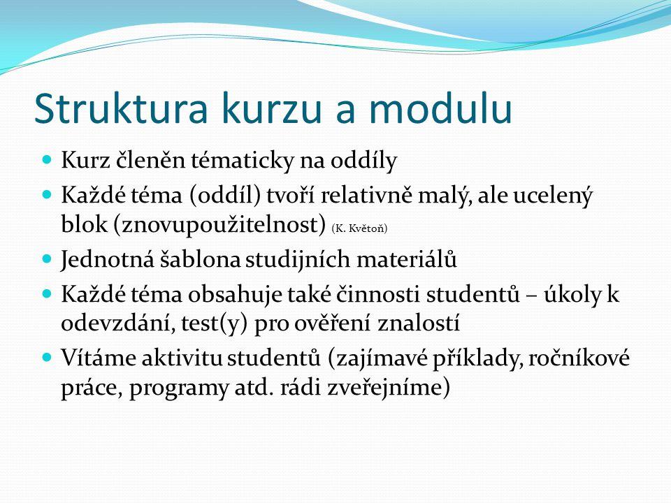 Struktura kurzu a modulu